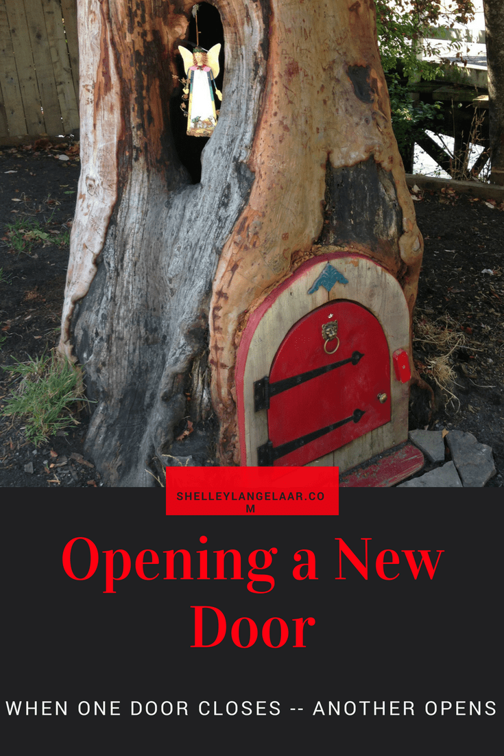 Opening a New Door – When One Door Closes Another Opens