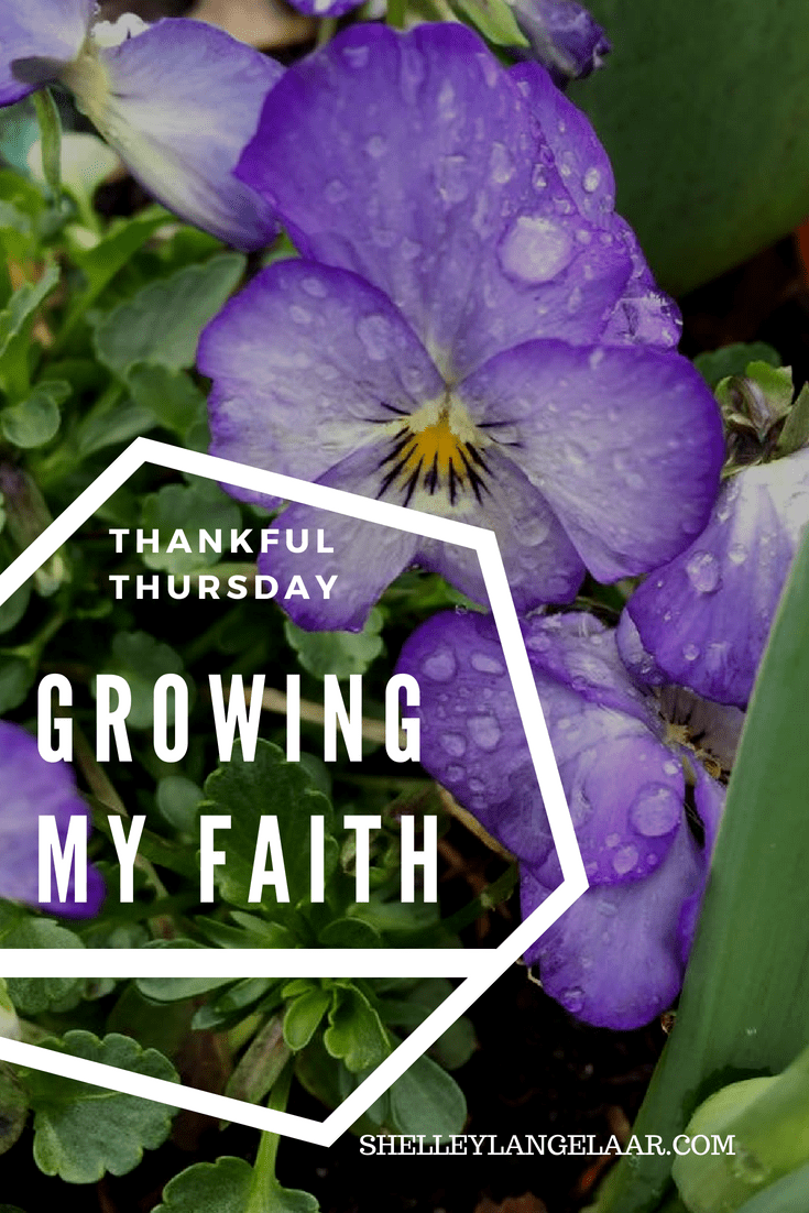 Thankful thursday growing in faith