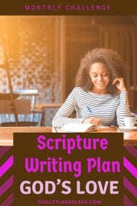 God's love monthly scripture writing plan challenge