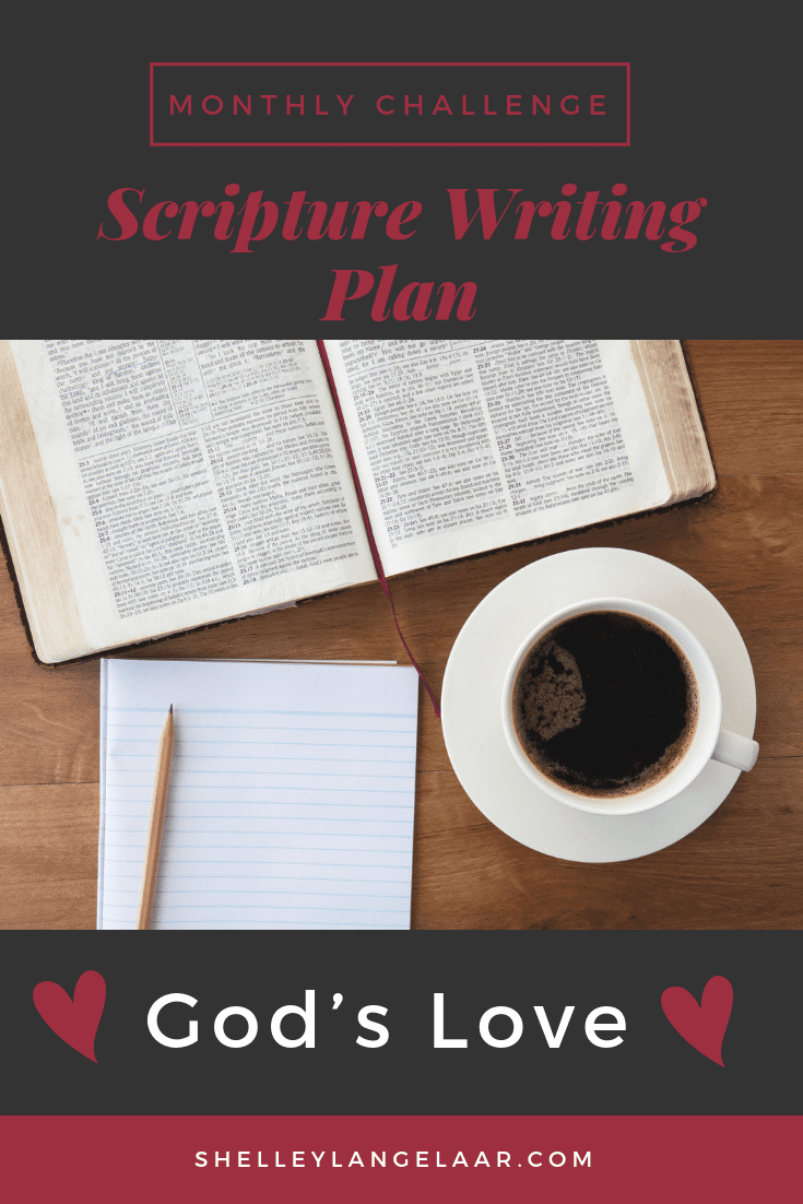 Scripture Writing Plan Monthly Challenge – God's Love
