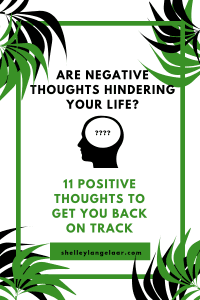 Replacing negative thoughts with positive thoughts