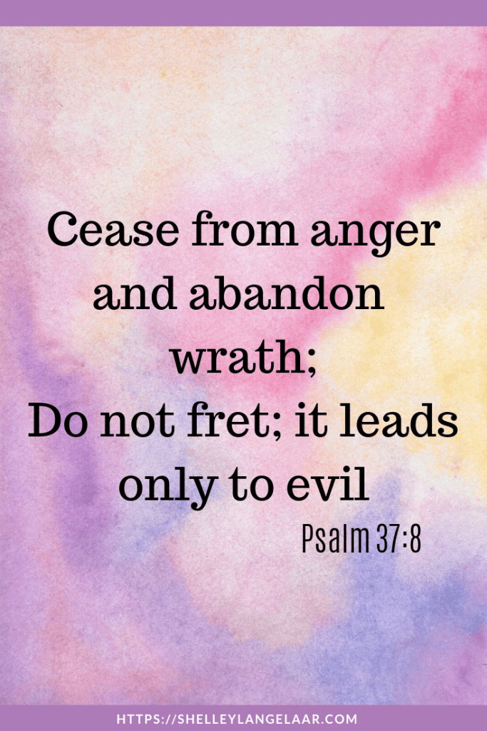 Bible Verses For When You Are angry