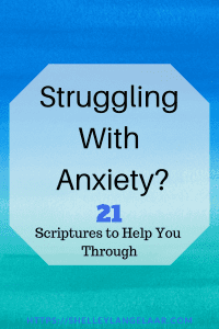 21 bible verses when struggling with anxiety