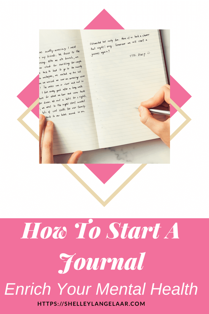 How To Start A Journal And Enrich Your Mental Health