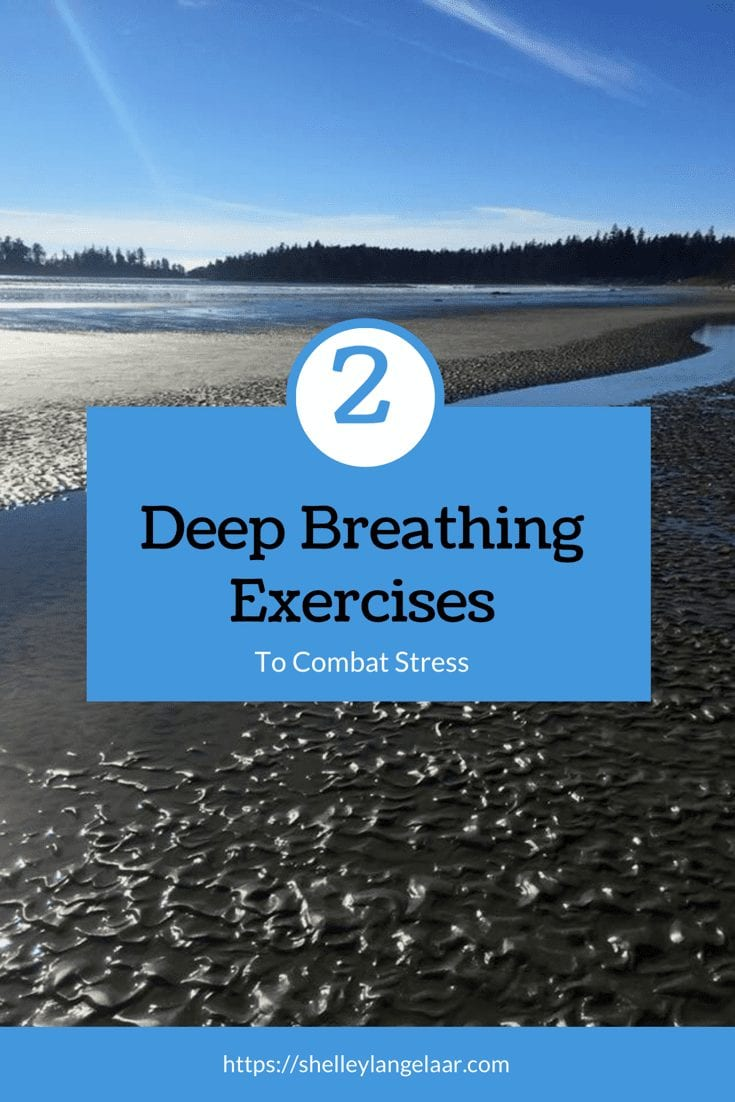 2 Deep Breathing Exercises to Combat Stress