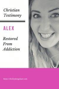 Christian Testimony Alex restored from addiction