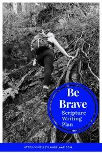 Be Brave scripture writing plan challenge