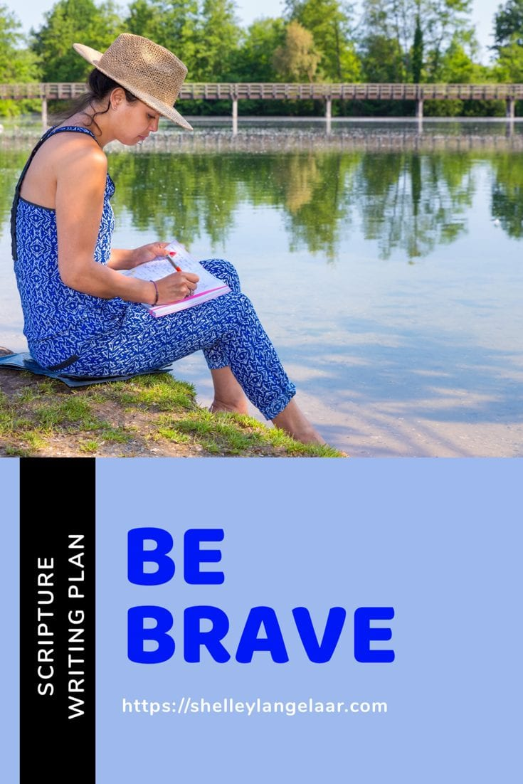 Scripture Writing plan be brave