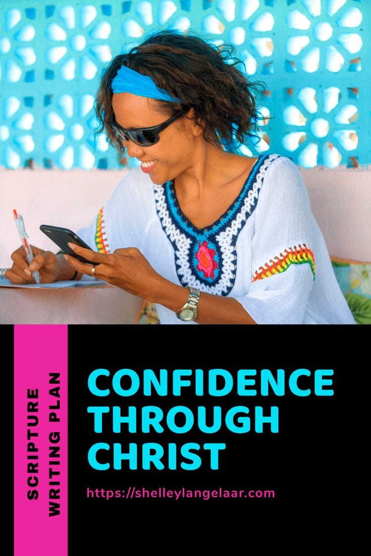 Scripture Writing plan confidence Through Christ