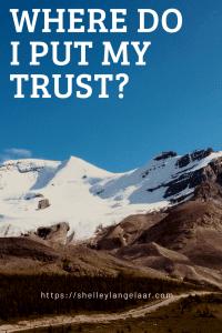 Trust God? Or Trust Self?