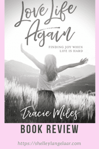 Love Life Again- by Tracie Miles book Review