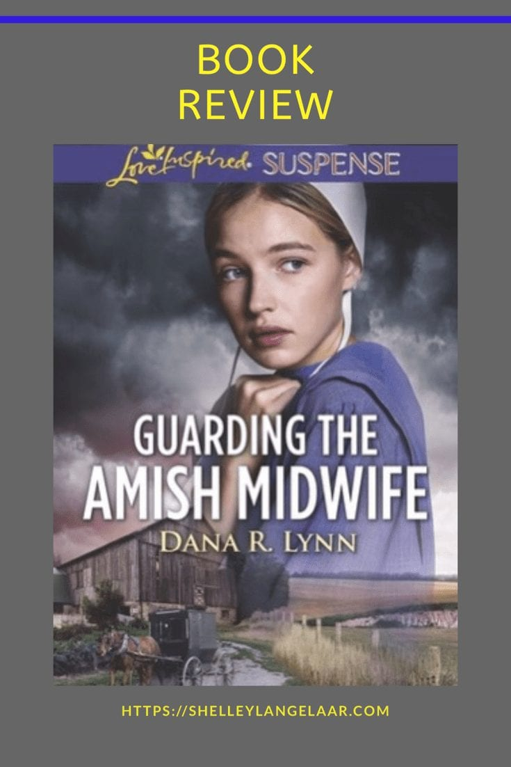 Book Review – Guarding The Amish Midwife by Dana R Lynn
