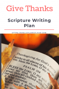 Bible Writing plan Give Thanks