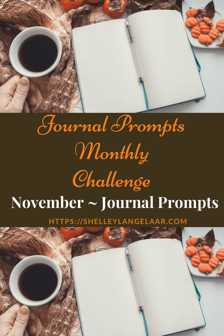 Monthly Journal Writing — November Journal Prompts