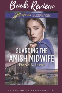 Book Review Guarding The Amish Midwife by Dana R Lynn