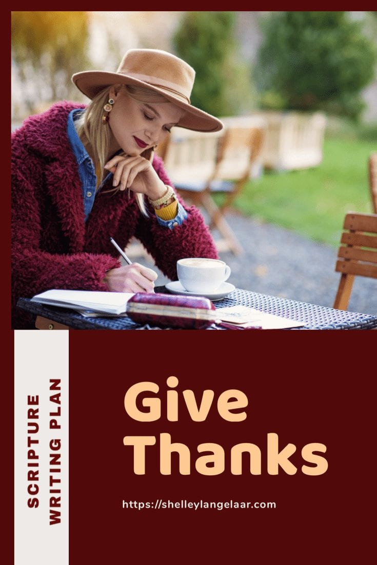 Scripture Writing Plan — Give Thanks