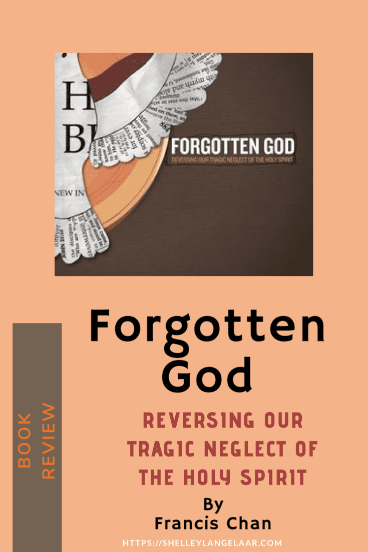 Book Review – Forgotten God by Francis Chan