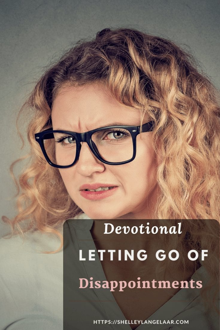Letting Go of Disappointments – Devotional