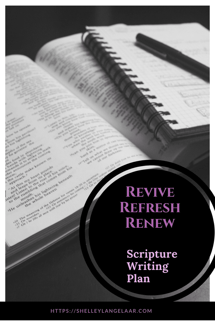 Scripture Writing plan revive refresh renew January