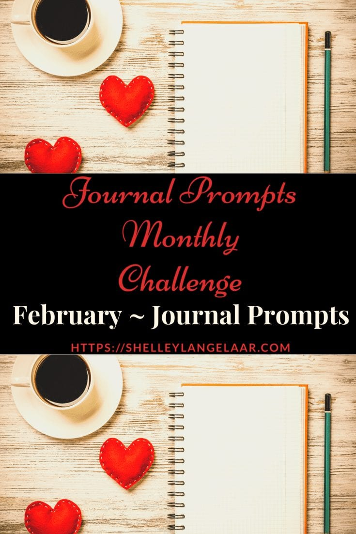 Monthly Journal Writing — February Journal Prompts