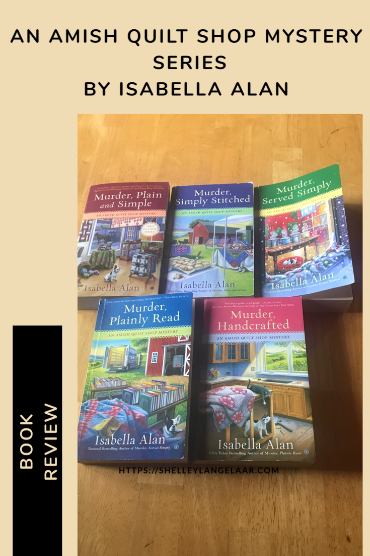 Book Review – An Amish Quilt Shop Mystery Series by Isabella Alan